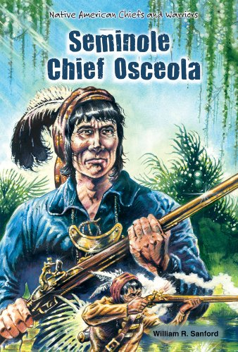 Seminole Chief Osceola (Native American Chiefs and Warriors): Sanford, William R