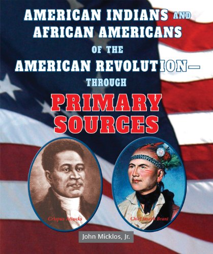 9780766041301: American Indians and African Americans of the American Revolution - Through Primary Sources