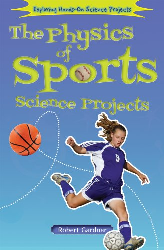 The Physics of Sports Science Projects (Hardback): Robert Gardner