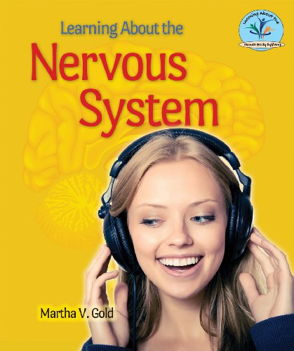Learning about the Nervous System (Library Binding): Martha V. Gold