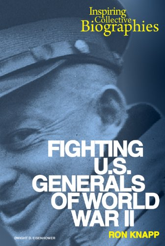 Fighting U.S. Generals of World War II (Hardback): Ron Knapp