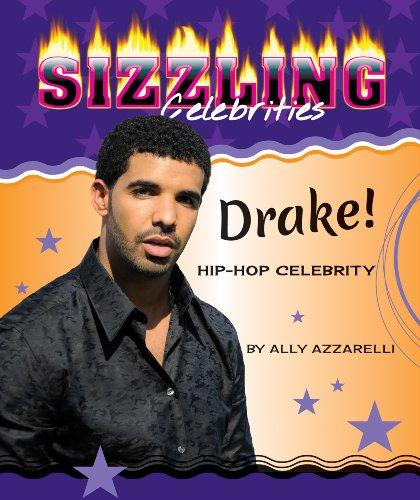 9780766041684: Drake!: Hip-Hop Celebrity (Sizzling Celebrities)