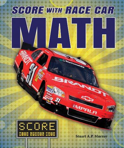 Score With Race Car Math (Score With Sports Math): Murray, Stuart a .p.