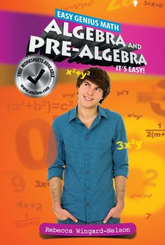 Algebra and Pre-Algebra: It's Easy (Easy Genius Math): Wingard-Nelson, Rebecca