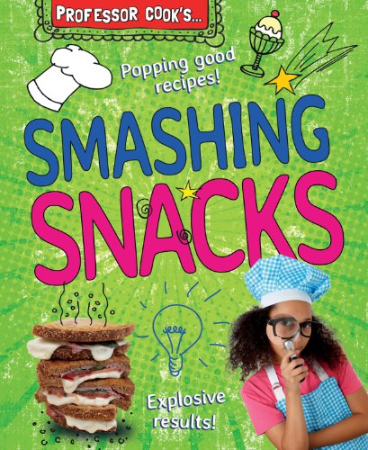 9780766043046: Professor Cook's Smashing Snacks