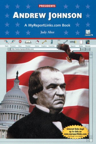 9780766050075: Andrew Johnson: A Myreportlinks.Com Book (Presidents)