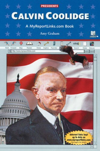 Calvin Coolidge (Presidents) (9780766050150) by Amy Graham