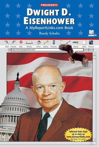 Dwight D. Eisenhower : A MyReportLinks. Com Book: Randy Schultz