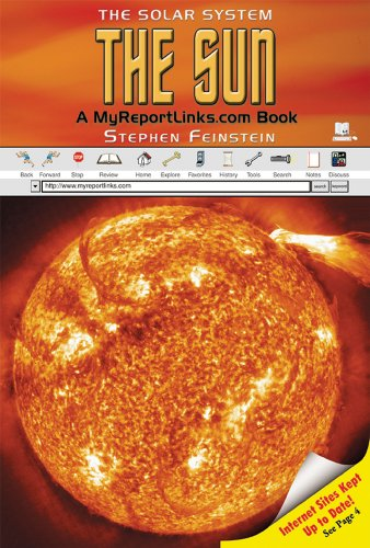 The Sun: A Myreportlinks.com Book (Solar System (Myreportlinks)): Stephen Feinstein