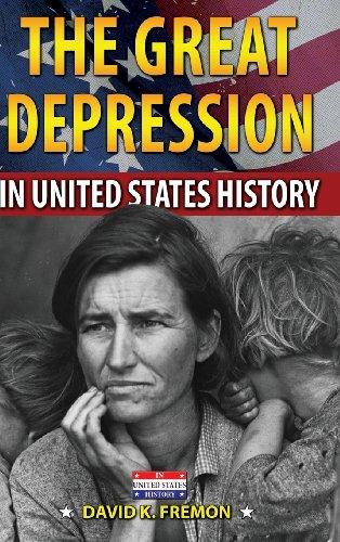The Great Depression in United States History: Fremon, David K