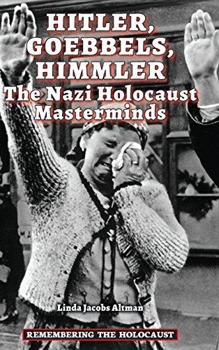 Hitler, Goebbels, Himmler (Hardback): Linda Jacobs Altman