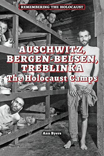 9780766062139: Auschwitz, Bergen-Belsen, Treblinka (Remembering the Holocaust)