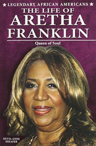 9780766062269: The Life of Aretha Franklin: Queen of Soul (Legendary African Americans)