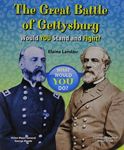 9780766062962: The Great Battle of Gettysburg: Would You Stand and Fight? (What Would You Do?)