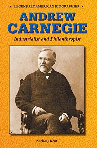 9780766064355: Andrew Carnegie: Industrialist and Philanthropist (Legendary American Biographies)