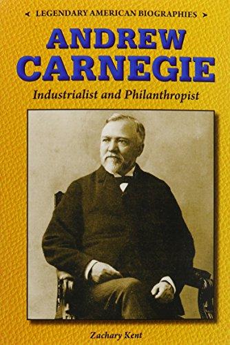 9780766064362: Andrew Carnegie: Industrialist and Philanthropist (Legendary American Biographies)