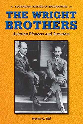 9780766065055: The Wright Brothers: Aviation Pioneers and Inventors (Legendary American Biographies)