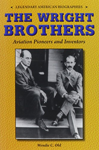 9780766065062: The Wright Brothers: Aviation Pioneers and Inventors (Legendary American Biographies)