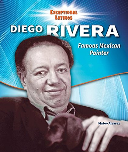 9780766067042: Diego Rivera: Famous Mexican Painter (Exceptional Latinos)