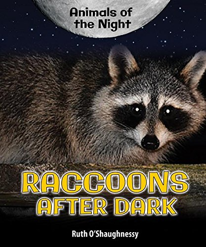 9780766067646: Raccoons After Dark (Animals of the Night)