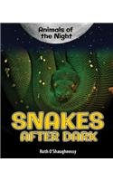 9780766067684: Snakes After Dark (Animals of the Night)