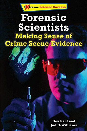 9780766069626: Forensic Science Specialists: Making Sense of Crime Scene Evidence (Extreme Science Careers)