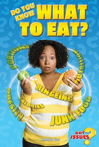 9780766069879: Do You Know What to Eat? (Got Issues?)