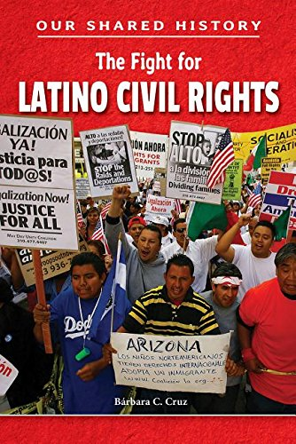 9780766070066: The Fight for Latino Civil Rights (Our Shared History)