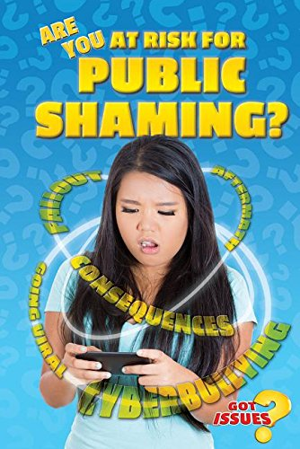 9780766071360: Are You at Risk for Public Shaming? (Got Issues?)