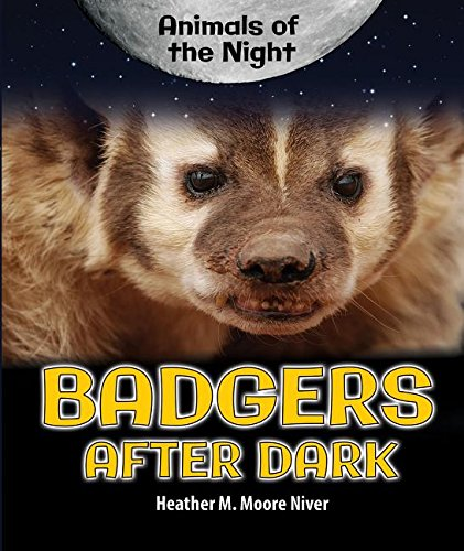 9780766071681: Badgers After Dark (Animals of the Night)