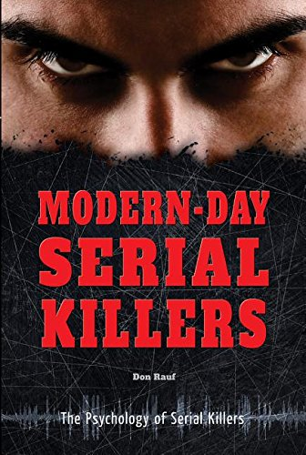 9780766072985: Modern-Day Serial Killers (The Psychology of Serial Killers)