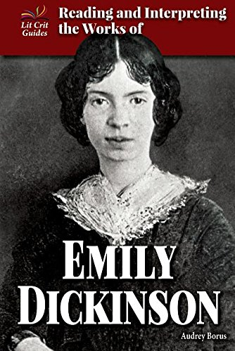 Reading and Interpreting the Works of Emily Dickinson (Hardback): Audrey Borus