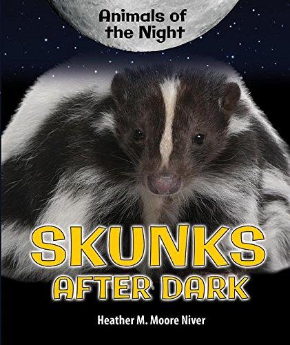 9780766073609: Skunks After Dark (Animals of the Night)