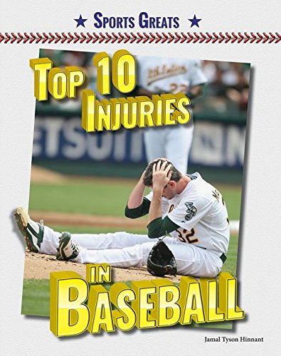 9780766073982: Top 10 Injuries in Baseball (Sports Greats)