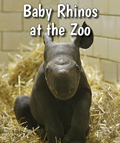 9780766075726: Baby Rhinos at the Zoo (All about Baby Zoo Animals)