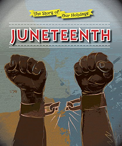 9780766083363: Juneteenth (Story of Our Holidays)