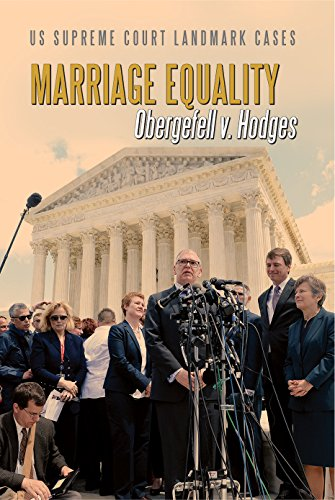 9780766084360: Marriage Equality: Obergefell V. Hodges (Us Supreme Court Landmark Cases)