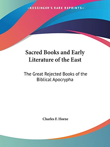 9780766100022: The Great Rejected Books of the Biblical Apocrypha (Sacred Books and Early Literature of the East, Vol. 14) (Sacred Books & Early Literature of the East)