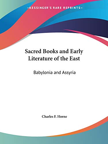 9780766100138: Babylonia and Assyria (Sacred Books and Early Literature of the East, Vol. 1) (Sacred Books & Early Literature of the East)