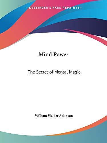 9780766100916: Mind Power: The Secret of Mental Magic