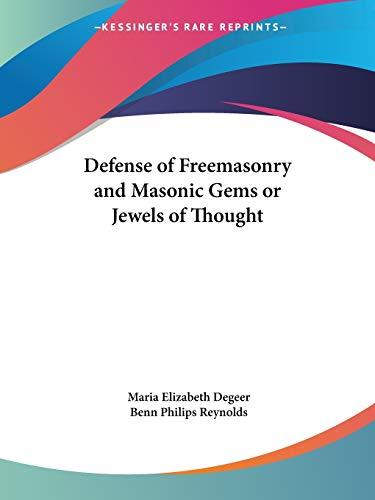 Defense of Freemasonry and Masonic Gems or: Maria Elizabeth Degeer