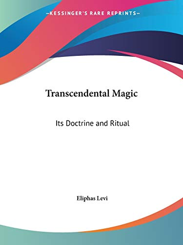 9780766102972: Transcendental Magic: Its Doctrine and Ritual: Its Doctrine and Ritual (1910)
