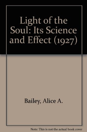 9780766104389: Light of the Soul: Its Science and Effect (1927)