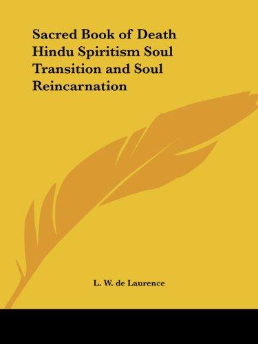 Sacred Book of Death Hindu Spiritism Soul: de Laurence, L.W.