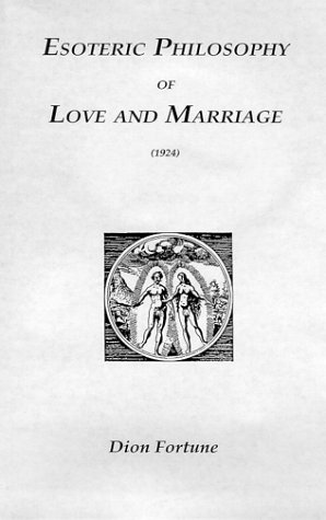 9780766104662: Esoteric Philosophy of Love and Marriage (1924)