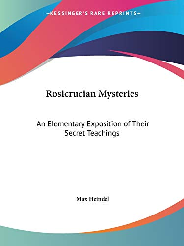 9780766105263: Rosicrucian Mysteries: An Elementary Exposition of Their Secret Teachings