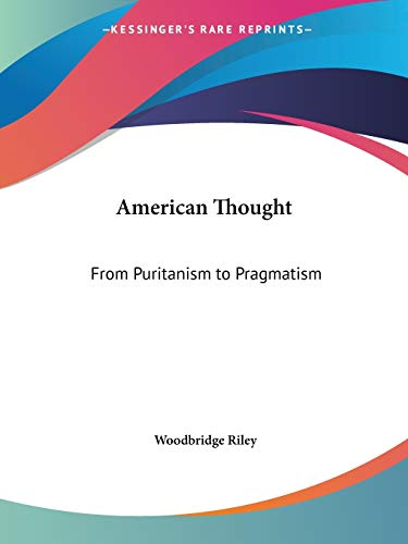9780766105676: American Thought: From Puritanism to Pragmatism