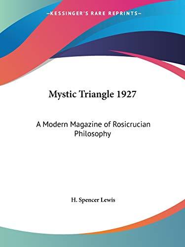 9780766107045: Mystic Triangle 1927: A Modern Magazine of Rosicrucian Philosophy