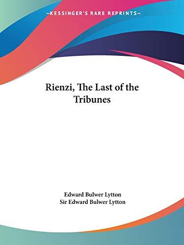 9780766107984: Rienzi, The Last of the Tribunes