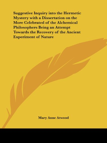 9780766108110: Suggestive Inquiry into the Hermetic Mystery with a Dissertation on the More Celebrated of the Alchemical Philosophers, Being an Attempt Towards the Recovery of the Ancient Experiment of Nature